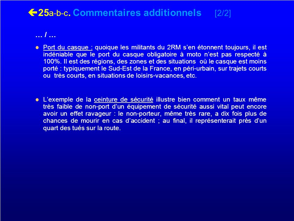 25a-b-c. Commentaires additionnels [2/2]
